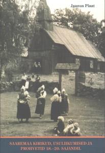 Saaremaa kirikud, usuliikumised ja prohvetid 18.-20.sajandil
