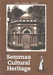 Kultuuripärand Setomaa 2002