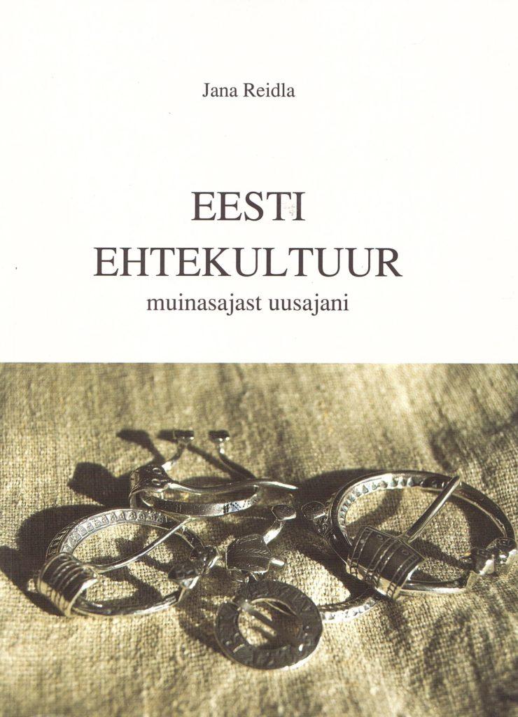Eesti ehtekultuur muinasajast uusajani