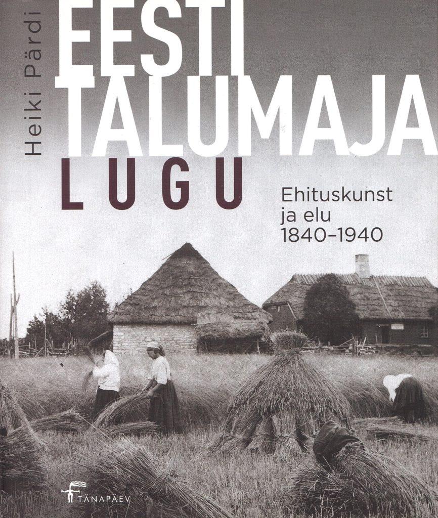 Eesti talumaja lugu