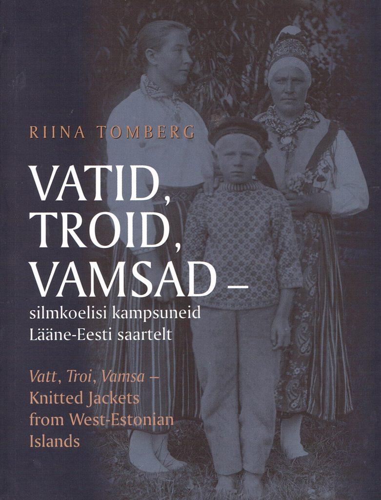 Vatid, troid, vamsad - silmkoelisi kampsuneid Lääne-Eesti saartelt