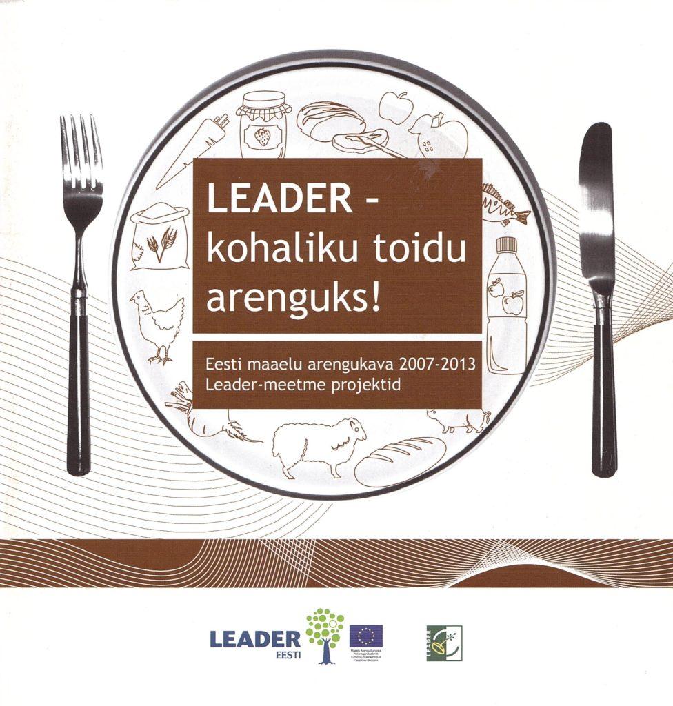 LEADER - kohaliku toidu arenguks!