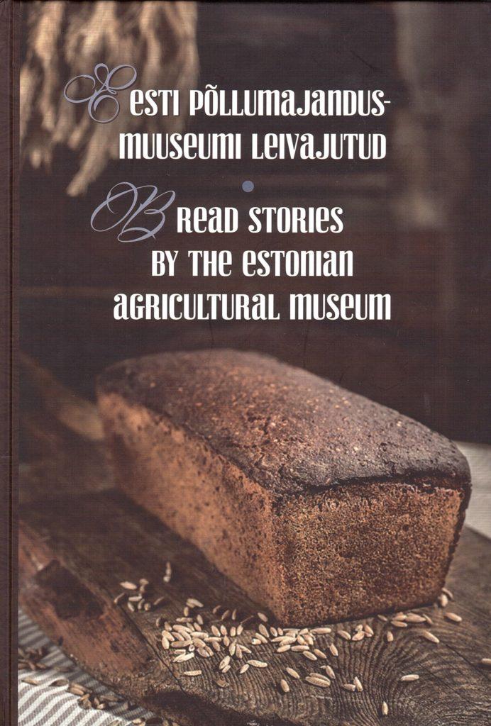 Eesti põllumajandusmuuseumi leivajutud