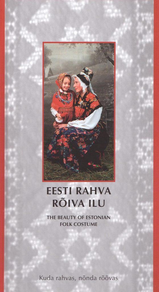 Eesti rahva rõiva ilu