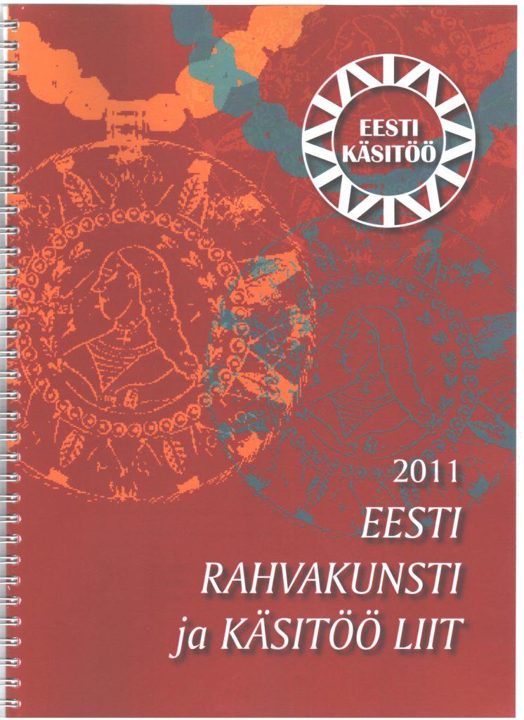 Eesti Rahvakunsti ja Käsitöö Liidu aastaraamat 2011