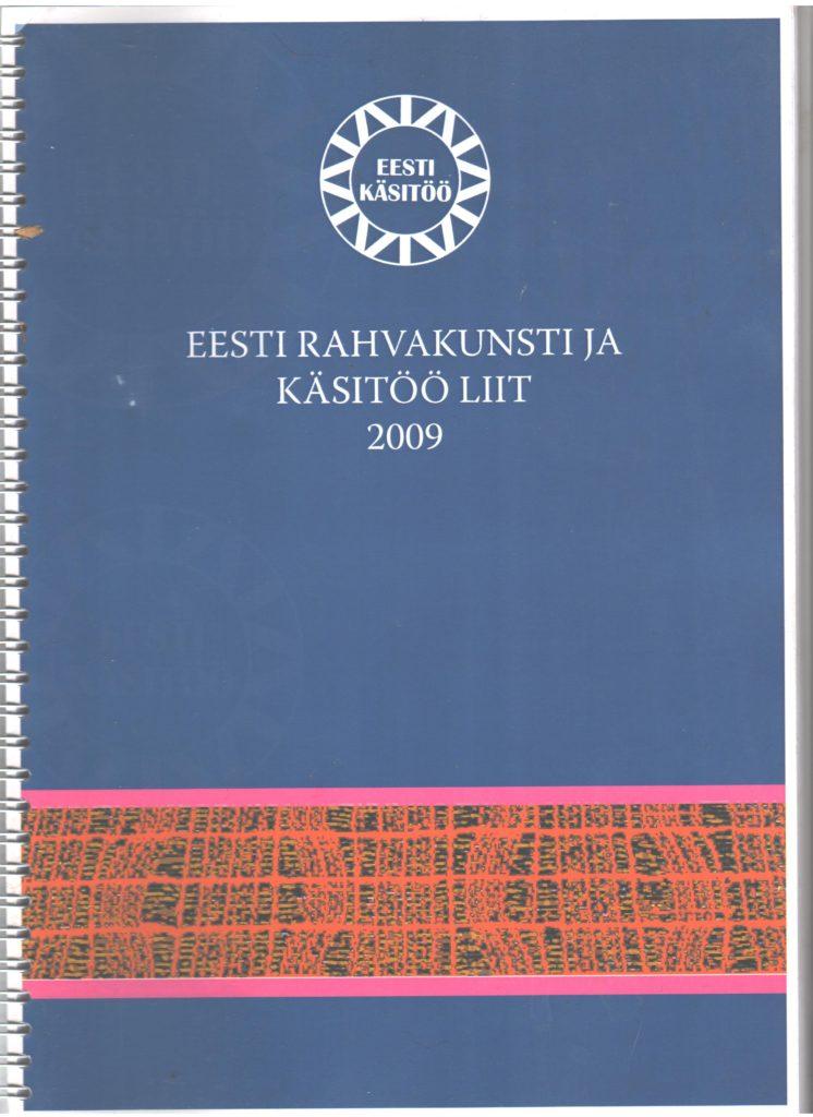 Eesti Rahvakunsti ja Käsitöö Liidu aastaraamat 2009