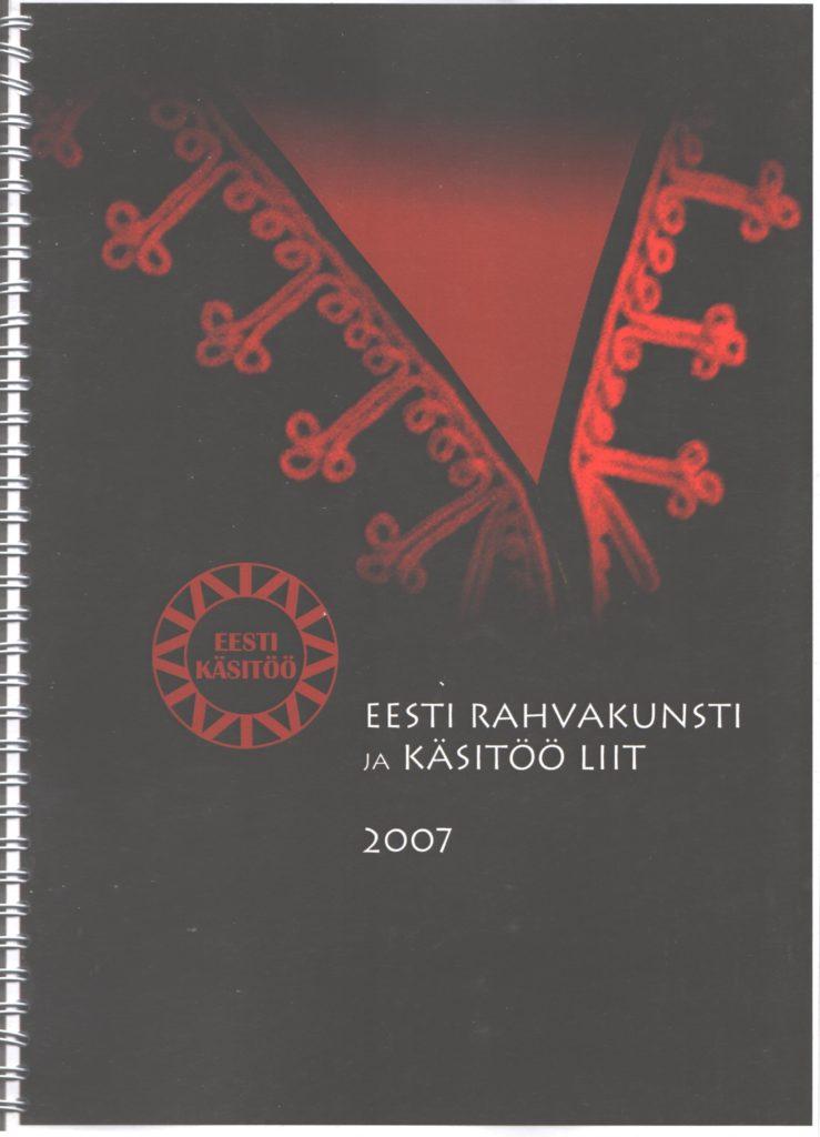 Eesti Rahvakunsti ja Käsitöö Liidu aastaraamat 2007